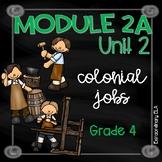 Grade 4 ELA Module 2A Unit 2 Student Workbook (Colonial Jobs)