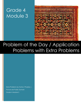 Grade 4 Module 3 Application Problems with Extra Problems