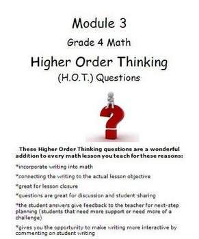 Grade 4, Module 3 ENTIRE module-Higher Order Thinking (HOT) Questions & rubric!