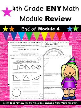 4th Grade Engage New York (ENY) Math Module Review END of Module 4