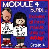 Grade 4 Module 4 Student Workbook (3 Unit BUNDLE- Voting Rights)