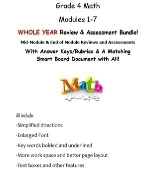 Grade 4 Modules 1-7 WHOLE YEAR Review & Assessment Bundle: Mid Mod & End of Mod