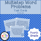 Grade 4 - Multistep Word Problems - Task Cards