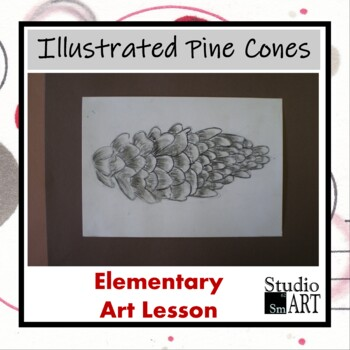 Grade 4 Natural Science Illustrated Pine Cones