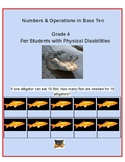 Grade 4 - Numbers & Operations in Base 10 for Students w/ Physical Disabilities