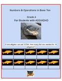 Grade 4 - Numbers & Operations in Base Ten for Students with ADD/ADHD - CCS