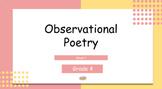 Grade 4: Observational Poetry (Week 1 of 2)