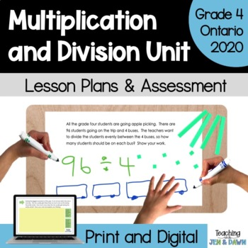 Grade 4 Ontario Math Three Part Lesson Multiplication and Division Complete Unit