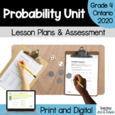 Grade 4 Ontario Math Three Part Lesson Probability Complete Unit