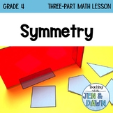 2D and 3D Geometry - Symmetry (Grade 4 Ontario Math Three Part Lesson)