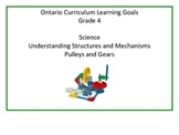 Learning Goals - Ontario Grade 4 Science - Pulleys and Gears