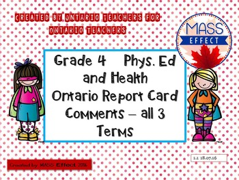 Grade 4 Phys. Ed and Health Report Card Comments, ALL 3 TERMS!