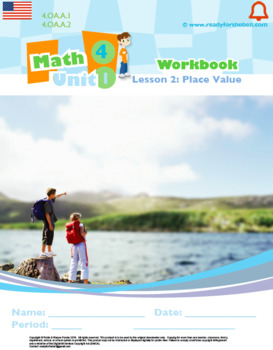 Grade 4: Place Value, Rounding, Add&Sub: L2: Place Value Worksheet 4.OA.A.1&2