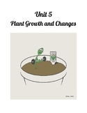 Grade 4 - Plant Growth and Changes Full Alberta Unit Workbook