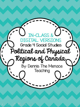 Grade 4 Political and Physical Regions of Canada Unit BUNDLE