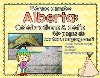 Grade 4 - Quatrième année - L'Alberta: Célébrations et défis