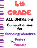 Grade 4 Reading Wonders ALL UNITS 1-6 BUNDLE