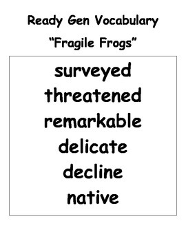 Grade 4 Ready Gen Fragile Frogs (Text Collection) vocab & quiz