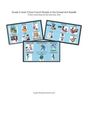 Grade 4 (SK Level 3) Core French People in the School Unit Bundle