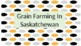 Grade 4 Saskatchewan Social Studies Farming in Saskatchewan Slide Presentation