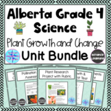 Grade 4 Science Alberta - Plant Growth and Change - Unit Bundle