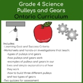 Grade 4 Science - Pulleys and Gears Unit - Ontario Curriculum