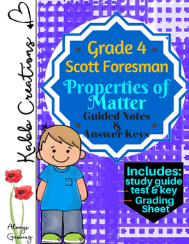 Properties of Matter Guided Notes and More! Grade 4 Scott Foresman Science