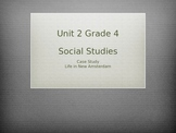 Grade 4 Social Studies Case Study for Unit 2