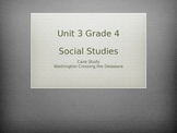 Grade 4 Social Studies Case Study for Unit 3 Washington Cr