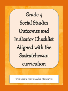 Grade 4 Social Studies Outcome Indicators Checklist