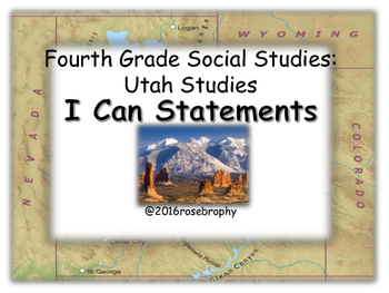 Grade 4 Social Studies :Utah Studies - I Can Statements