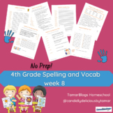 Grade 4 Spelling and Vocabulary-Week 8 NO PREP!