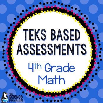 4th Grade Math TEKS Based Assessments