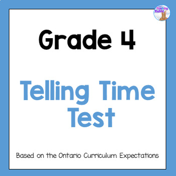 Grade 4 Telling Time Test