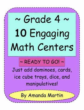 Grade 4 Ten Engaging Math Centers