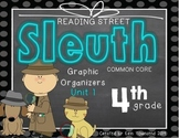 Grade 4 Unit 1 Reading Street Sleuth Graphic Organizers