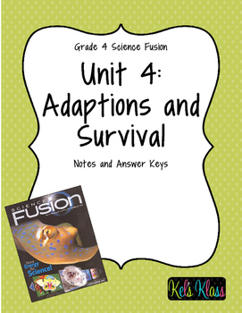 Grade 4 Unit 4 Fusion Notes: Adaptation and Survivals
