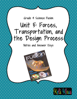 Grade 4 Unit 5 Fusion Notes: Forces and Transportation