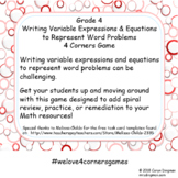 Grade 4 Write Expressions & Equations to Represent Word Problems 4 Corners Game