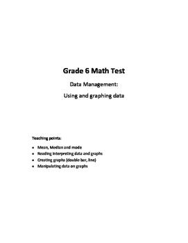 Grade 5-6 Data Management Test Bundle (Using & Graphing Data)