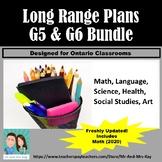 Grade 5 & 6 Long Range Plans Bundle - Ontario - Includes M