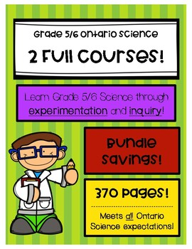 Grade 5/6 Science - Ontario - Full Split-grade Course (8 units)