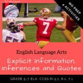 Grade 5-7 ELA: Explicit Information, Inferences and Quotes
