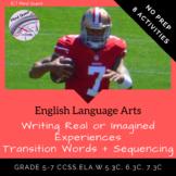 Grade 5-7 ELA: Writing Real or Imagined Experiences using