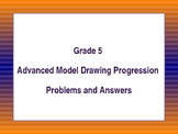Grade 5 Advanced Model Drawing Progression Problems and Answers
