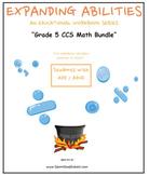 Grade 5 Math Bundle CCS: Geometry, Base 10, Algebra, M & D