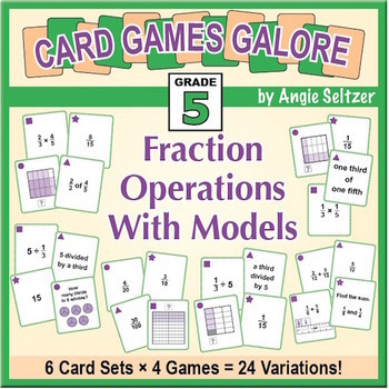 Fraction Operations With Models: Grade 5 MATH CARD GAMES GALORE BUNDLE