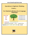 Grade 5, CCS: Algebraic Operations for Speech or Language Challenges