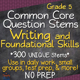 Common Core Question Stems Grade 5 - Foundational Skills and Writing