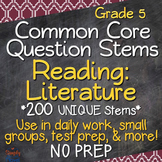 Reading: Literature Annotated Standards and Question Stems - Grade 5